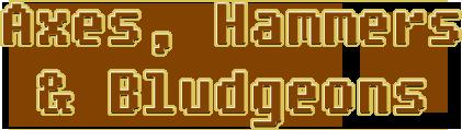 bludgeons